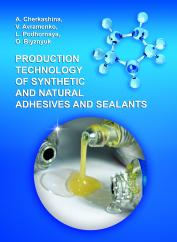 Cover for PRODUCTION TECHNOLOGY OF SYNTHETIC AND NATURAL ADHESIVES AND SEALANTS